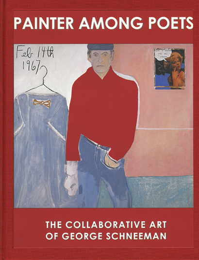 Painter Among Poets: The Collaborative Art of George Schneeman. Ron Padgett. Granary Books. 2004.