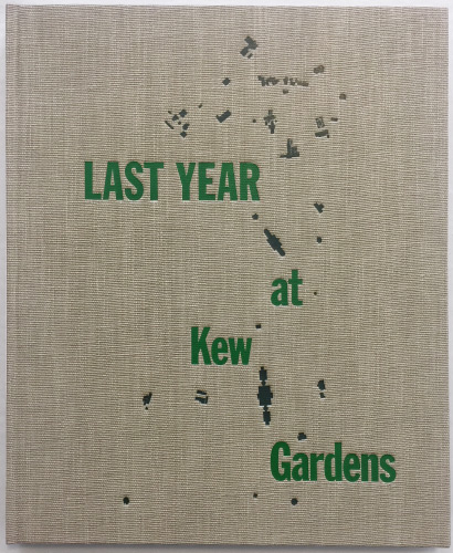 Last Year at Kew Gardens. Emily McVarish. Granary Books. 2018.