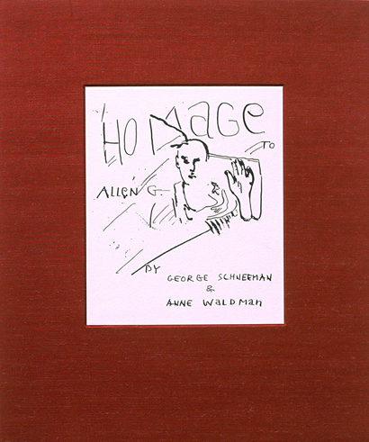 Homage to Allen G. Anne Waldman, George Schneeman. Granary Books. 1997.