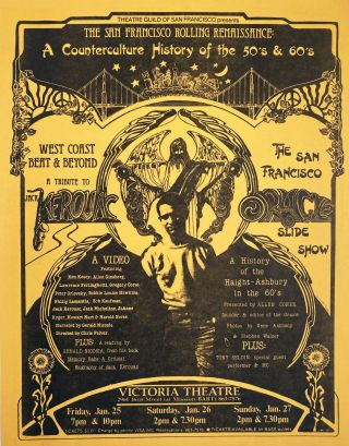 The San Francisco Rolling Renaissance: A Counterculture History of the '50's & 60's