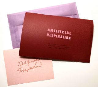 Artificial Respiration (special edition). Conley Lowrance, Sarah Monks. TKS. 2020.