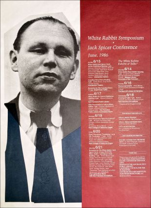 White Rabbit Symposium and Jack Spicer Conference