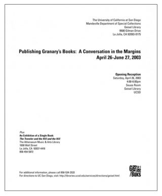 Publishing Granary's Books: A Conversation in the Margins. Steven Clay, Emily McVarish, Elaina Ganim. Granary Books & Mandeville Special Collections Library. 2003.