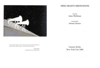 Nine Nights Meditation. Anne Waldman, Donna Dennis. Granary Books. 2009.